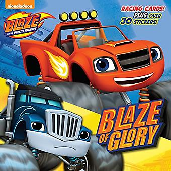 Blaze of Glory (Blaze et les Machines de Monster) (Pictureback(r))