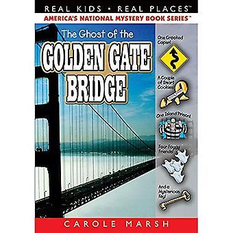 Le fantôme du Golden Gate Bridge (Real Kids! Lieux réels!)