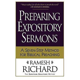 Sermons expositoire préparation: Une méthode en sept étapes pour prédication biblique