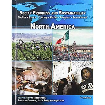 Progresso sociale e la sostenibilità: Nord America