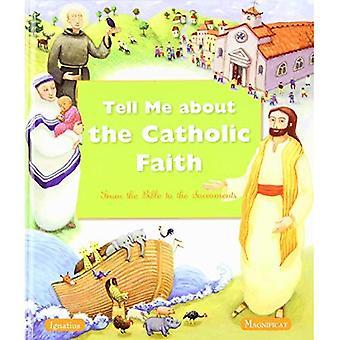 Vertel Me over het katholieke geloof