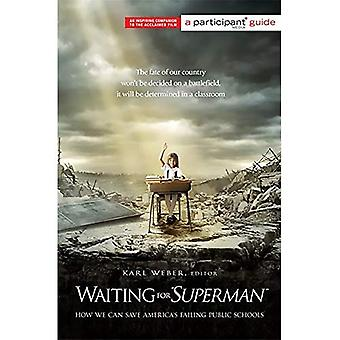 Waiting for Superman (Participant Media Guide): 320