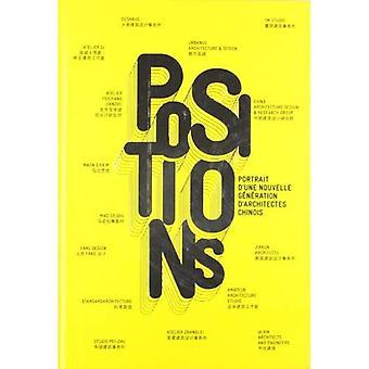 Positioner: Porträtt De La Nouvelle Generation D? architectes Chinois