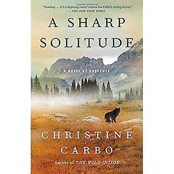 Una solitudine tagliente: Un romanzo di Suspense (ghiacciaio mistero serie)