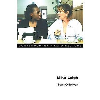 Mike Leigh by Sean O'Sullivan - 9780252078194 Book