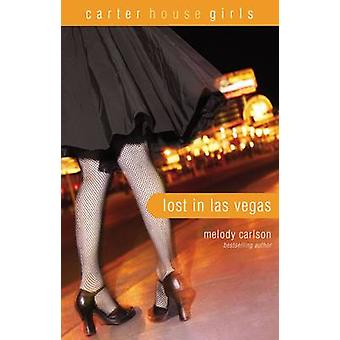 Lost in Las Vegas by Carlson & Melody