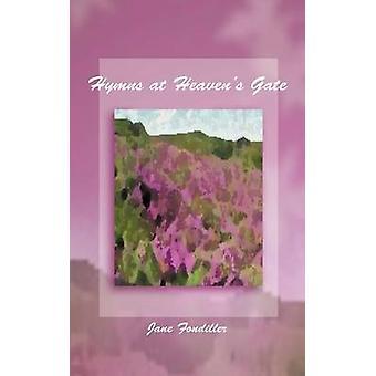 Psalmer på Heavens Gate av Fondiller & Jane