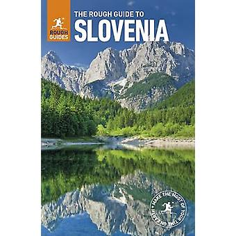 The Rough Guide to Slovenia (Travel Guide) by Rough Guides - 97802412