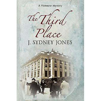The Third Place - A Viennese Historical Mystery (Large type edition) b