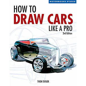 How to Draw Cars Like a Pro (2nd Revised edition) by Thom Taylor - 97