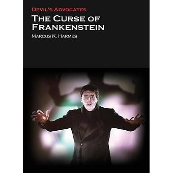 The Curse of Frankenstein by Marcus K. Harmes - 9781906733858 Book