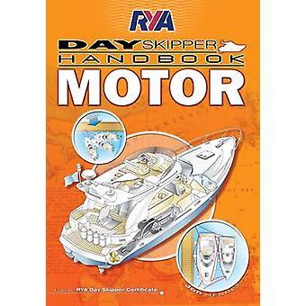RYA Day Skipper Handbook - Motor by Jon Mendez - 9781906435554 Book