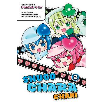 Shugo Chara Chan - v. 2 by Peach-Pit - 9781935429975 Book
