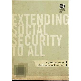 Extending Social Security to All - A Guide Through Challenges and Opti