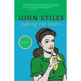 Taking the Stairs by John D. Stiles - 9780889712218 Book