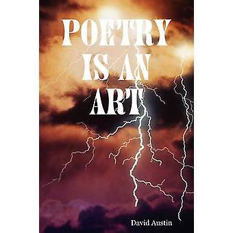 Poetry is an art by Austin & David