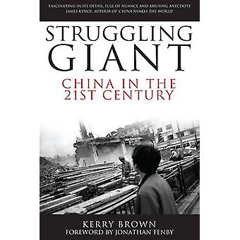 Struggling Giant by Brown & Kerry