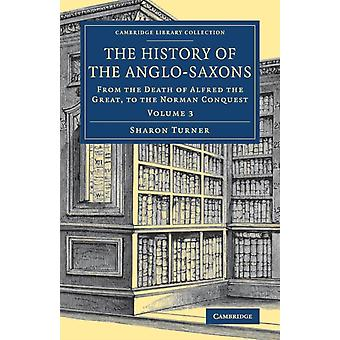 The History of the AngloSaxons by Turner & Sharon