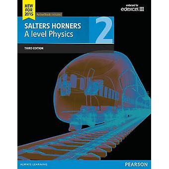 Salters Horner A level Physics Student Book 2  ActiveBook by Elizabeth Swinbank