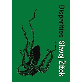 Disparities by Slavoj Zizek