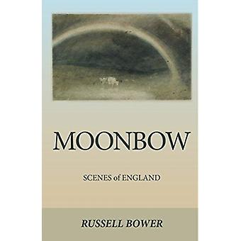 Moonbow von RUSSELL BOWER
