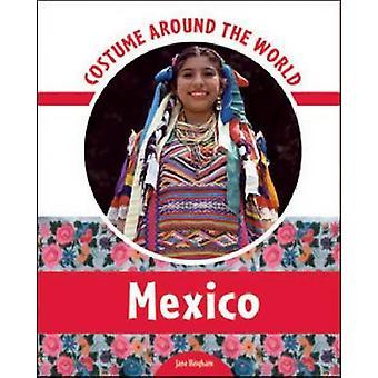 Costume du monde - Mexique par Jane M. Bingham - 9780791097717 B