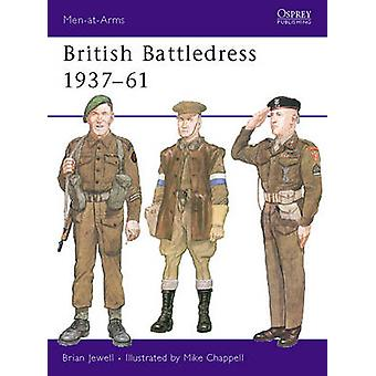 British Battledress 193761 by Brian JewellMike Chappell