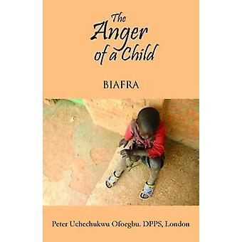 The Anger of a Child  Biafra by Ofoegbu & Peter