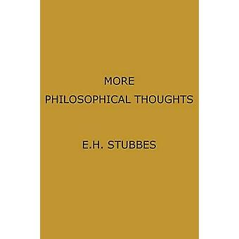 More Philosophical Thoughts by Stubbes & Eric Henry