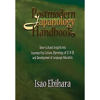 Postmodern Japanology Handbook by Ebihara & Isao