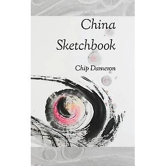 China Sketchbook by Dameron & Chip
