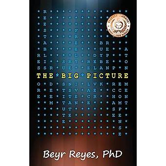 The Big Picture by Reyes & Beyr