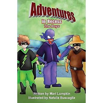 Adventures in Recess The Boys by Lumpkin & Mari