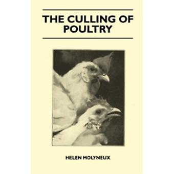 The Culling Of Poultry by Molyneux & Helen