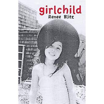 GIRLCHILD by Blitz & Renee