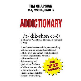 Addictionary by Chapman & MA Msc.D.
