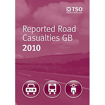 Reported Road Casualties GB 2010 by Great Britain - Department for Tra