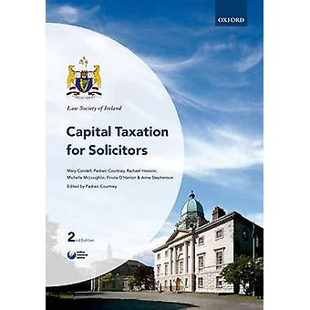 Capital Taxation for Solicitors by Padraic Courtney - 9780199603428 B