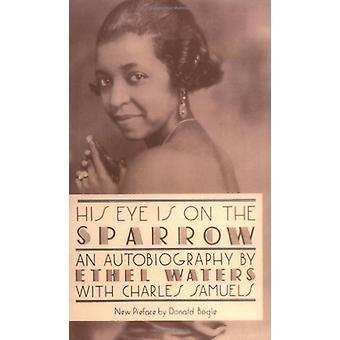 Hänen silmänsä on Varpunen - Omaelämäkerta Ethel Waters - 9780306