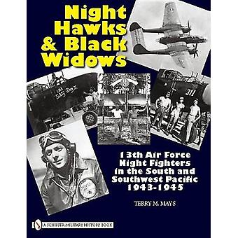Night Hawks and Black Widows - 13th Air Force Night Fighters in the So