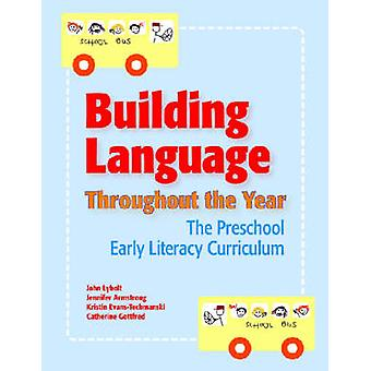 Building Language Throughout the Year - The Preschool Early Literacy C