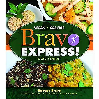Bravo Express! by Ramses Bravo - 9781570673627 Book