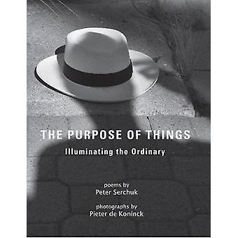The Purpose of Things by Pieter de Koninck - 9781646030194 Book