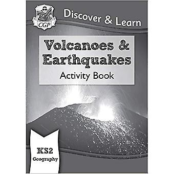 New KS2 Discover & Learn - Geography - Volcanoes and Earthquakes A