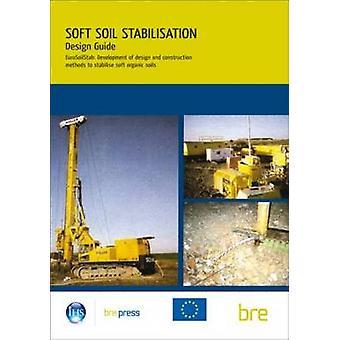 Design Guide - Soft Soil Stabilisation - Eurosoilstab - Development of D