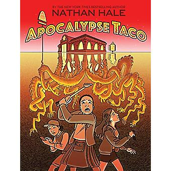 Apocalypse Taco by Nathan Hale - 9781419733734 Book