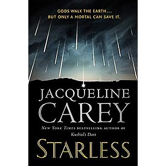 Starless by Jacqueline Carey - 9780765386847 Book