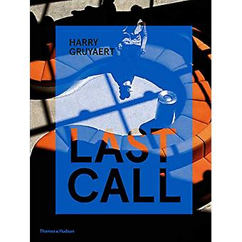 Harry Gruyaert - Last Call by Harry Gruyaert - 9780500545225 Book