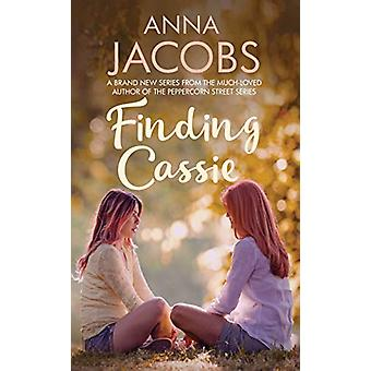 Finding Cassie - A touching story of family by Anna Jacobs - 978074902