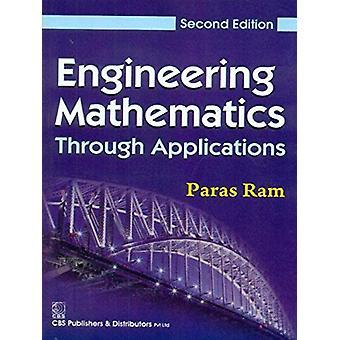 Engineering Mathematics Through Application by Ram Paras - 9788123924